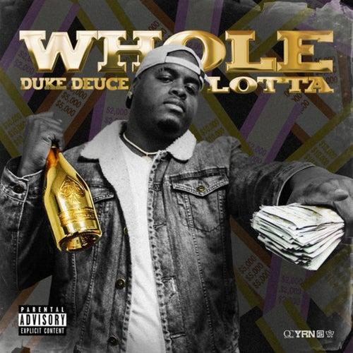 Whole Lotta