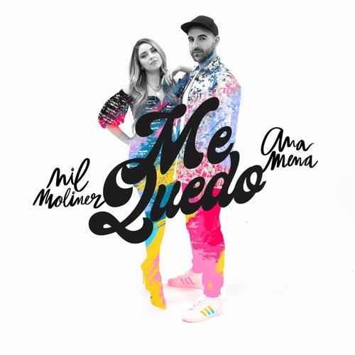 Me Quedo (feat. Ana Mena)