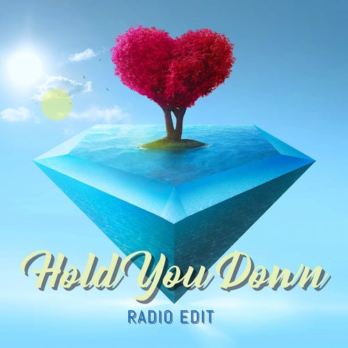 Hold You Down (feat. Uncle Dee & Bless Clymax) [Radio Edit]