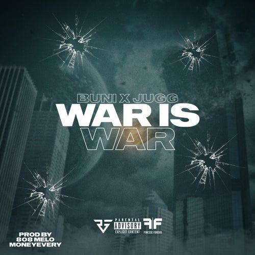 War Is War (feat. Jugg)