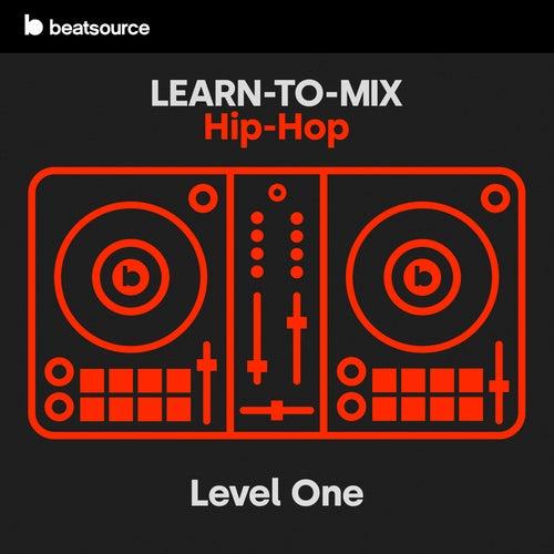 Learn-To-Mix Level 1 - Hip-Hop Album Art