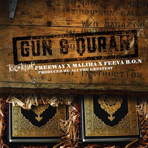 Gun & Quran (feat. Freeway, Maliha & Feeva B.O.N.)