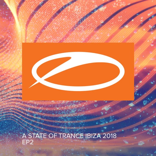 A State Of Trance, Ibiza 2018 (EP2)