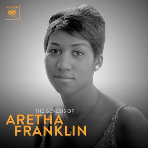 The Genesis of Aretha: 1960-1966