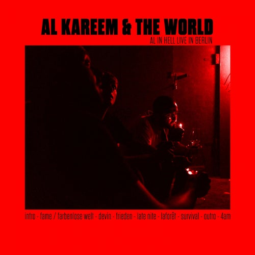 AL Kareem & The World - AL in Hell (Live in Berlin)