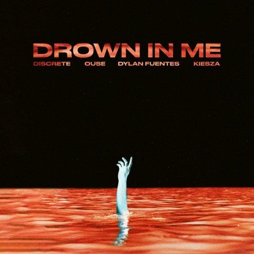 Drown In Me