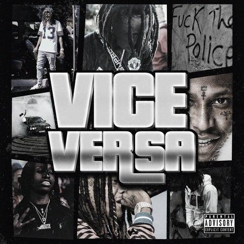 Vice Versa (feat. Sage the Gemini & Raymond McMahon)