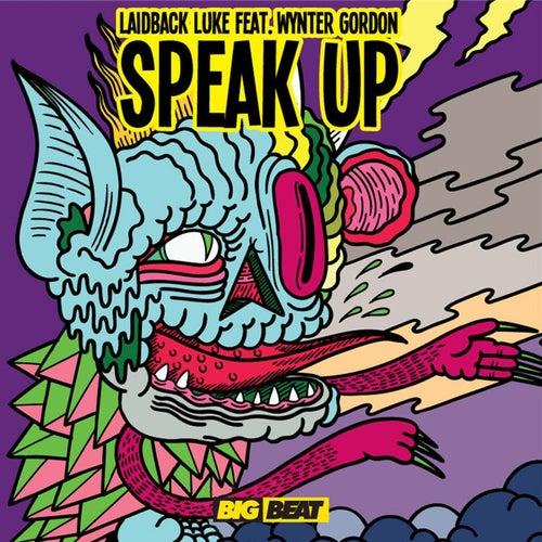 Speak Up (feat. Wynter Gordon)