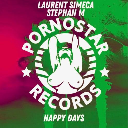 Laurent Simeca, Stephan M - Happy Days