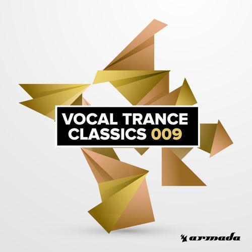 Vocal Trance Classics 009