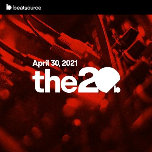 The 20 - April 30, 2021 Album Art