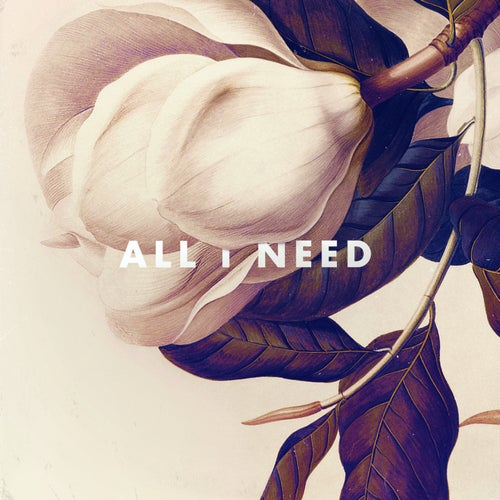 All I Need (with The Griswolds)