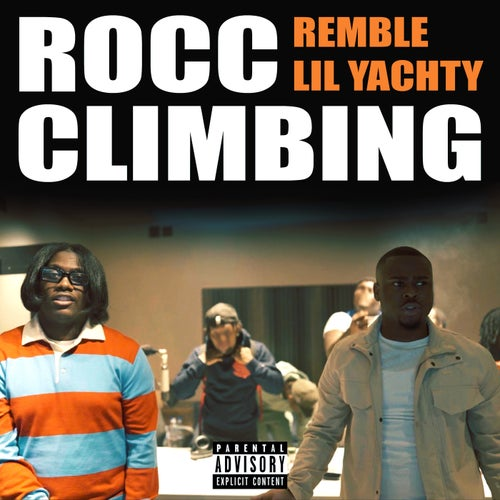 Rocc Climbing (feat. Lil Yachty)