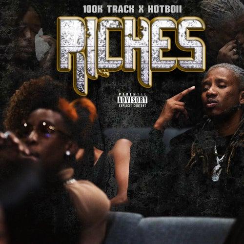 Riches (feat. Hotboii)