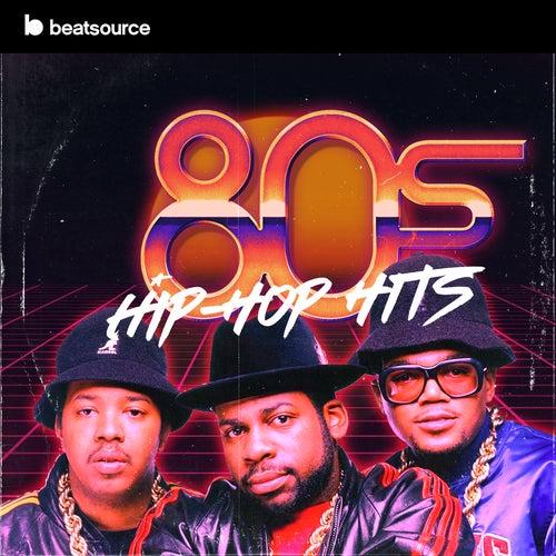 80s Hip-Hop Hits playlist