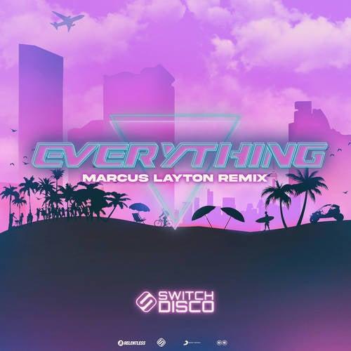Everything (Marcus Layton Remix)