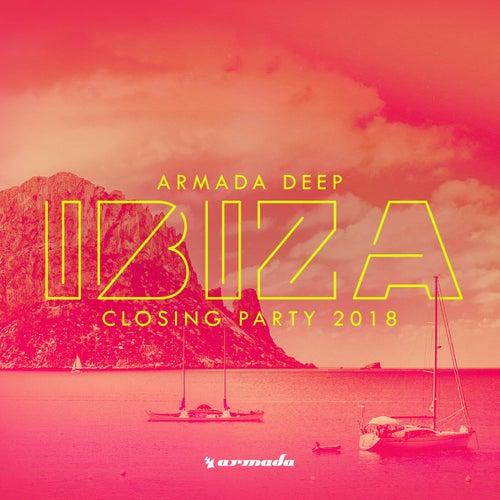 Armada Deep - Ibiza Closing Party 2018