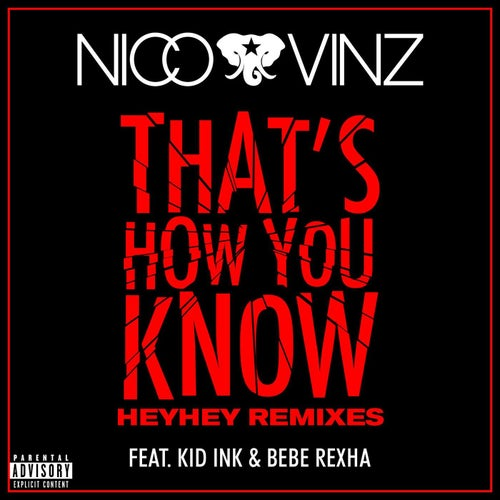 That's How You Know (feat. Kid Ink & Bebe Rexha)