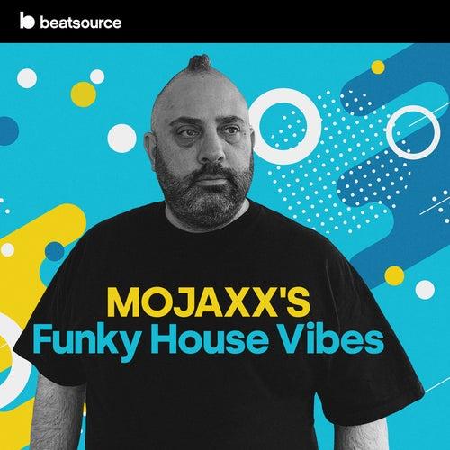 Mojaxx's Funky House Vibes Album Art