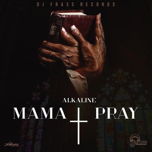 Mama Pray - Single