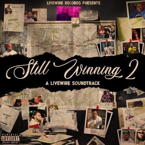 Still Winning 2: A Livewire Soundtrack