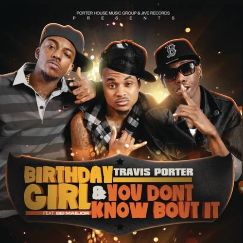 Birthday Girl feat. Bei Maejor & You Don't Know Bout It