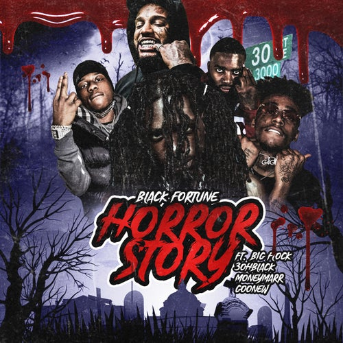Horror Story (feat. Big Flock, 3ohBlack, MoneyMarr & Goonew)
