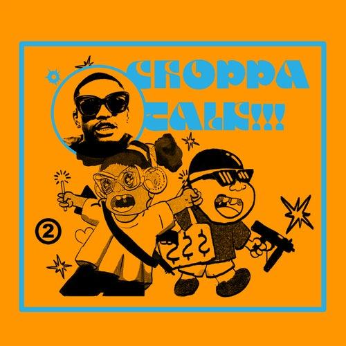 Choppa Talk (feat. TyFontaine)