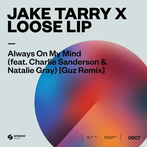 Always On My Mind (feat. Charlie Sanderson & Natalie Gray) [Guz Remix]