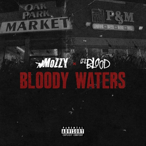 Bloody Waters (feat. Mozzy)