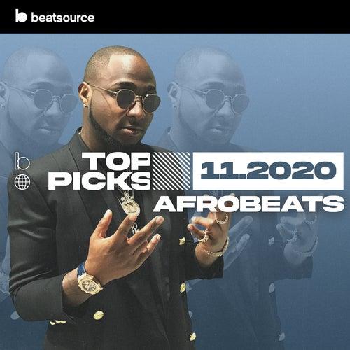 Afrobeats Top Picks November 2020 playlist