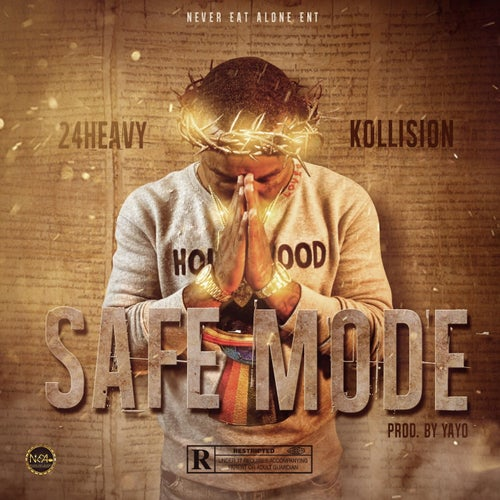 Safe Mode (feat. Kollision)