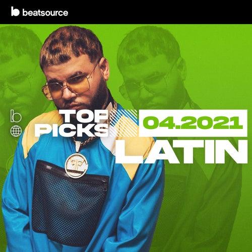 Latin Top Picks April 2021 playlist