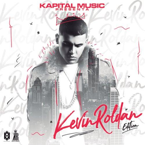 Kapital Music Presenta:Kevin Roldan Edition
