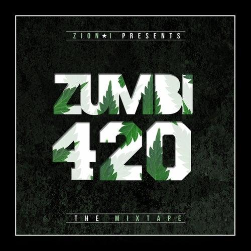 Zion I Presents : Zumbi 420