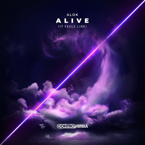 Alive (It Feels Like)