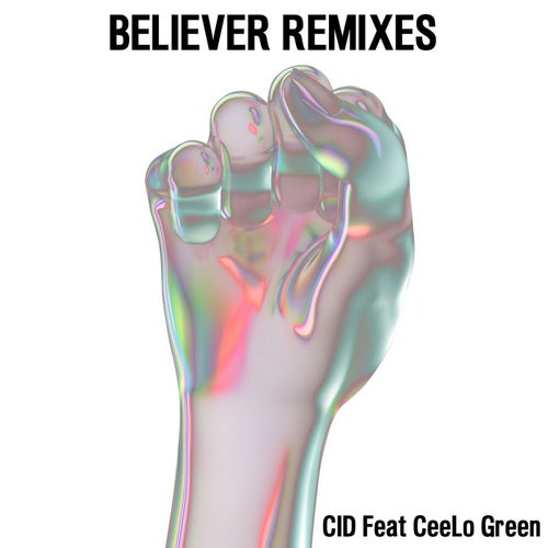 Believer (feat. CeeLo Green)