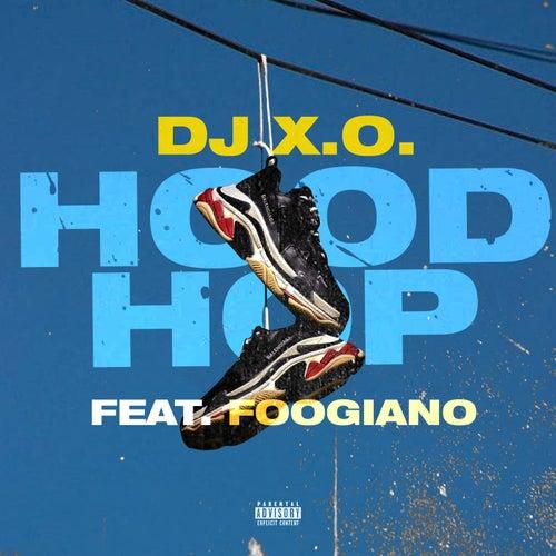 Hood Hop (feat. FOOGIANO)