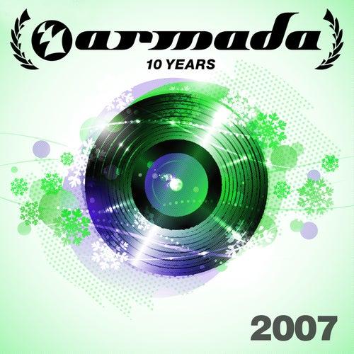 10 Years Armada: 2007