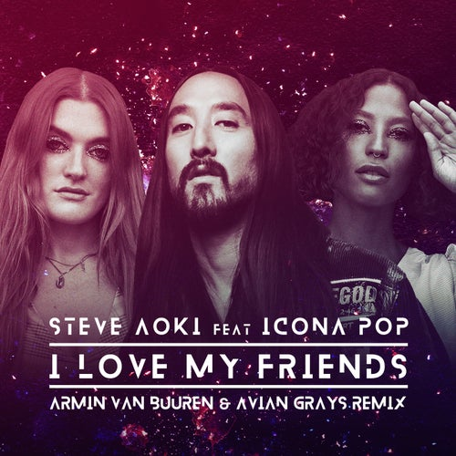 I Love My Friends - Armin van Buuren & Avian Grays Extended Mix