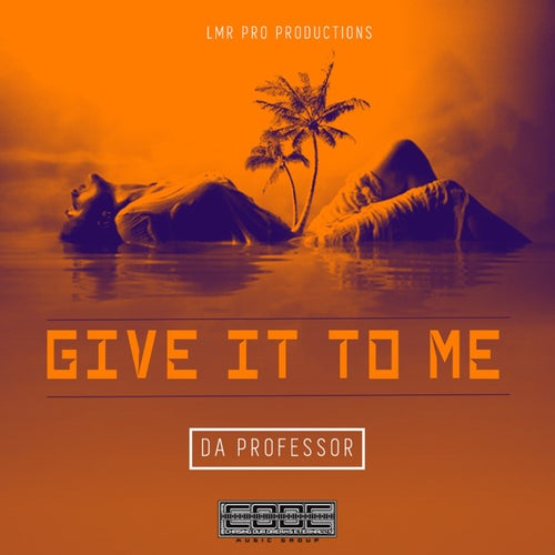 Give It To Me - Single