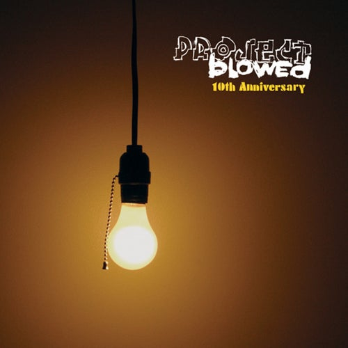 Project Blowed: 10th Anniversary
