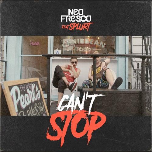 Can't Stop (feat. Splurt)