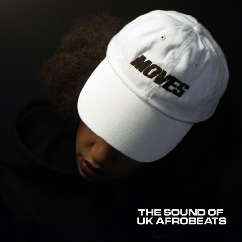 MOVES: The Sound of UK Afrobeats (Drop 2)