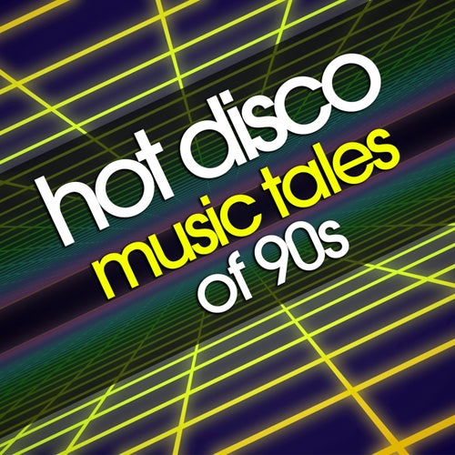 Hot Disco Music Tales of 90S