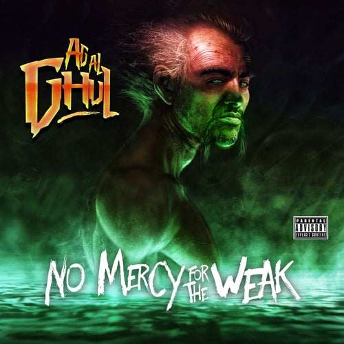 Ag Al Ghul - No Mercy For The Weak