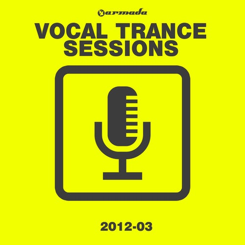 Armada Vocal Trance Sessions 2012-03