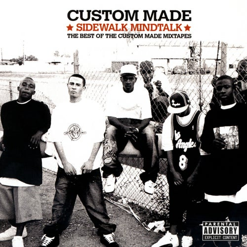 Sidewalk Mindtalk - The Best Of The Custom Made Mixtapes