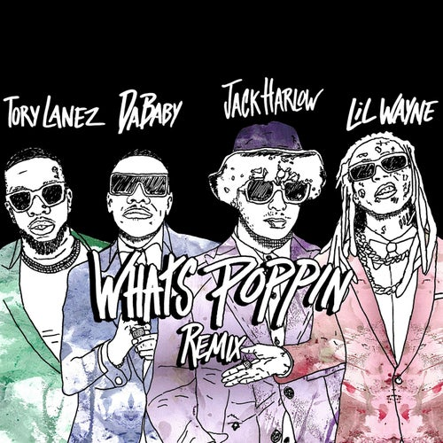 WHATS POPPIN (feat. DaBaby, Tory Lanez & Lil Wayne)