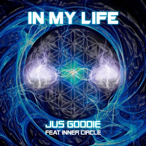 In My Life (feat. Inner Circle) - Single